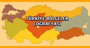 Türkiye'nin coğrafi bölgeleri KPSS Ders Notları