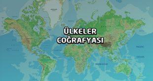 Kıtalar ve Ülkeler Coğrafyası